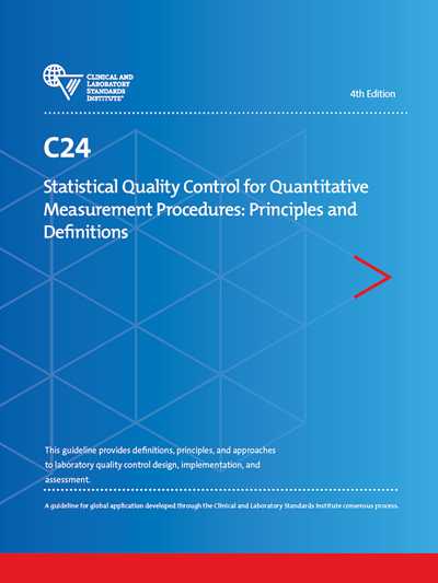 Statistical Quality Control for Quantitative Measurement Procedures: Principles and Definitions, 4th Edition