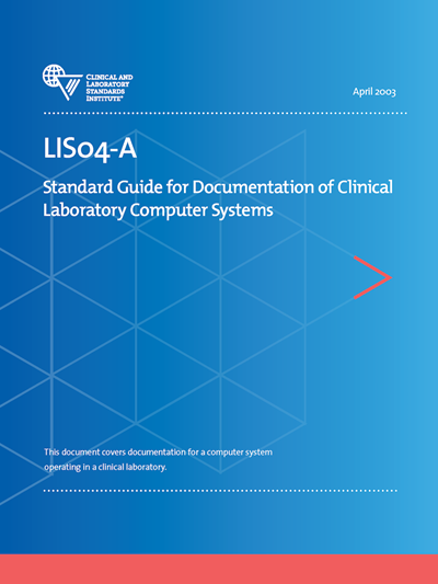 Standard Guide for Documentation of Clinical Laboratory Computer Systems, 1st Edition