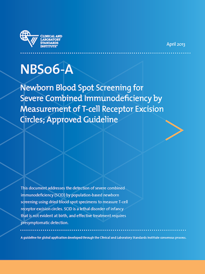 Newborn Blood Spot Screening for Severe Combined Immunodeficiency by Measurement of T-cell Receptor Excision Circles, 1st Edition