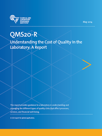 Understanding the Cost of Quality in the Laboratory, 1st Edition