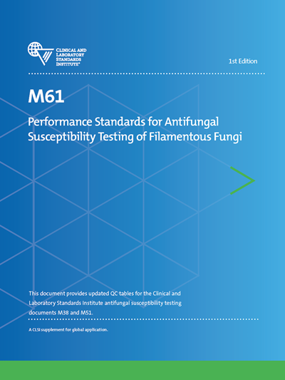 Performance Standards for Antifungal Susceptibility Testing of Filamentous Fungi, 1st Edition