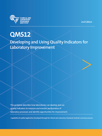 Developing and Using Quality Indicators for Laboratory Improvement, 2nd Edition