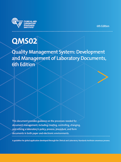 Quality Management System: Development and Management of Laboratory Documents, 6th Edition