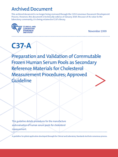 Preparation and Validation of Commutable Frozen Human Serum Pools as Secondary Reference Materials for Cholesterol Measurement Procedures, 1st Edition