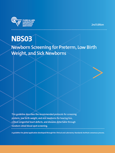 Newborn Screening for Preterm, Low Birth Weight, and Sick Newborns, 2nd Edition